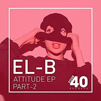 Attitude  Pt.2