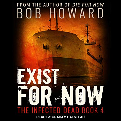 Exist for Now Audiobook By Bob Howard cover art