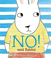 No! Said Rabbit