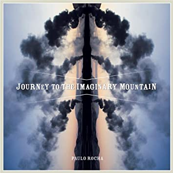 Journey to the Imaginary Mountain