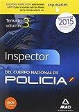 Inspectores del Cuerpo Nacional de Policía. Temario Volumen III Ciencias Sociales y Técnico-Científicas: 3 (Fuerzas Cuerpos Seguridad 2015)