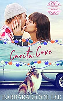 Carita Cove Box Set #2 (A Carita Cove Romantic Mystery Box Set) by [Barbara Cool Lee]
