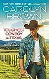 Toughest Cowboy in Texas: A Western Romance (Happy, Texas Book 1)