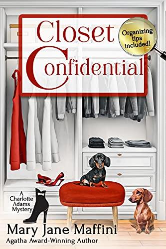 Closet Confidential (A Charlotte Adams Professional Organizer Mystery Book 4) by [Mary Jane Maffini]