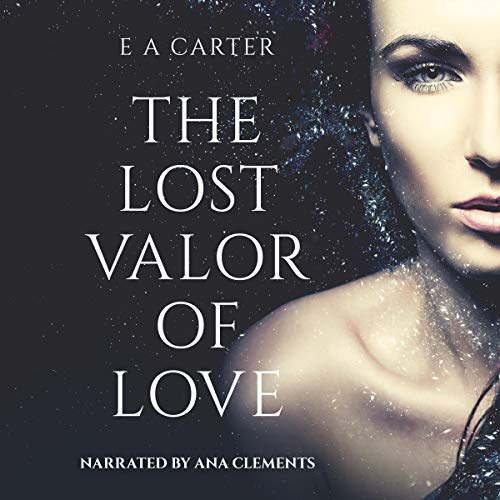 The Lost Valor of Love audiobook cover art