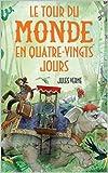Le Tour du monde en 80 jours - Illustrated - Format Kindle - 2,99 €