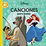 Mis primeras canciones para bailar (Hachette Infantil - Disney - Prescolar)