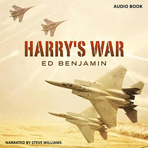 Harry's War                   By:                                                                                                                                 Ed Benjamin                               Narrated by:                                                                                                                                 Steve Williams                      Length: 1 hr and 29 mins     1 rating     Overall 4.0