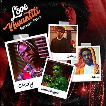 love nwantiti (feat. Frizzo, Joeboy & Kuami Eugene) [German Remix]