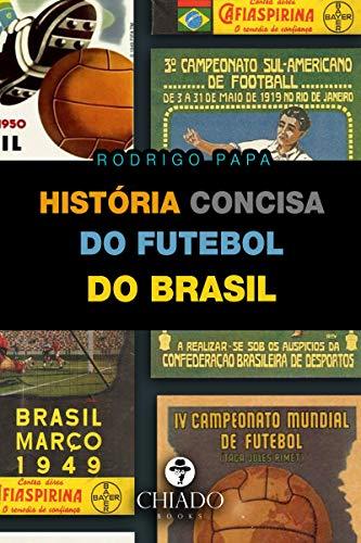 História concisa do futebol do Brasil