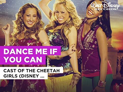Dance Me If You Can al estilo de Cast of The Cheetah Girls (Disney Original)