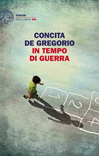 In tempo di guerra (Einaudi. Stile libero big)