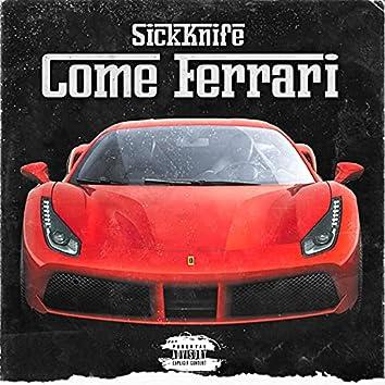 Come Ferrari