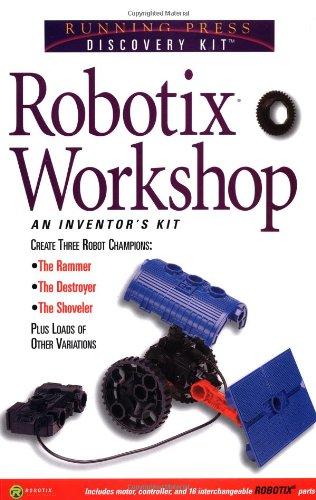 Robotix Workshop: An Inventor's Kit