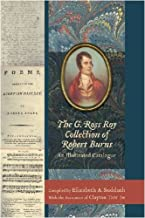 The G. Ross Roy Collection of Robert Burns: An Illustrated Catalogue