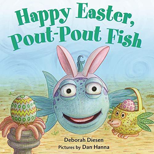 Happy Easter, Pout-Pout Fish (A Pout-Pout Fish Mini Adventure, 8)