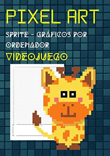 Pixel art sprite - gráficos por ordenador - videojuego: Formato numerado 5x5 cuadrícula A4 | dibujante de cuadernos, diseñador gráfico, principiante y PRO sketcher | 115 páginas