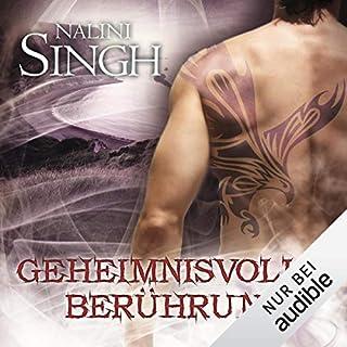 Geheimnisvolle Berührung     Gestaltwandler 12              Autor:                                                                                                                                 Nalini Singh                               Sprecher:                                                                                                                                 Elena Wilms                      Spieldauer: 13 Std. und 15 Min.     722 Bewertungen     Gesamt 4,8