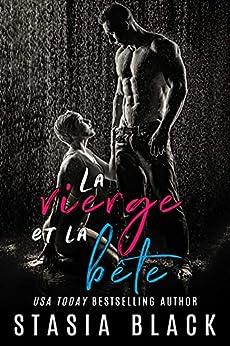 La vierge et la bête: une dark romance de la Belle et la Bête par [Stasia Black, Sophie Troff]