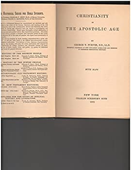 Hardcover Christianity in the apostolic age (The Historical series for Bible students, vol. VIII) Book