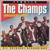 Tequila: Greatest Hits von The Champs