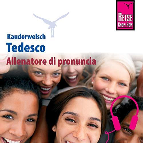 Allenatore di pronuncia Kauderwelsch Tedesco - Parola per parola copertina