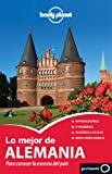 Lonely Planet Lo Mejor de Alemania (Travel Guide) (Spanish Edition)