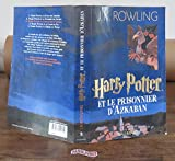 Harry Potter. tome 3 - Harry Potter et le Prisonnier d'Azkaban de Rowling. Joanne K. (2003) Broché - Gallimard (2003-02-13) - 13/02/2003