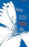Flying Blues: Poems, 1988-1993
