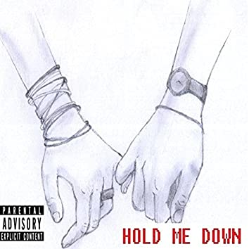 Hold Me Down (feat. Quincyff)