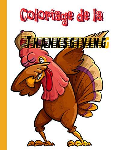 Coloriage de la Thanksgiving: Un livre de coloriage simple et facile pour les enfants de 3 à 7 ans,