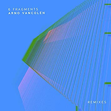 6 Fragments Remixes