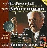 Gorecki - Symphony No. 3; Arutiunian - Trumpet Concerto