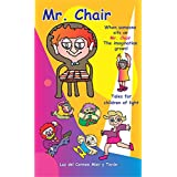 Mr. Chair: Tales for children of light (English Edition)