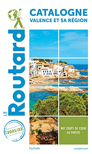 Guide du Routard Catalogne Valence et sa région 2021/22 : + Andorre