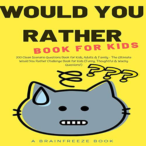Would You Rather Book for Kids audiobook cover art