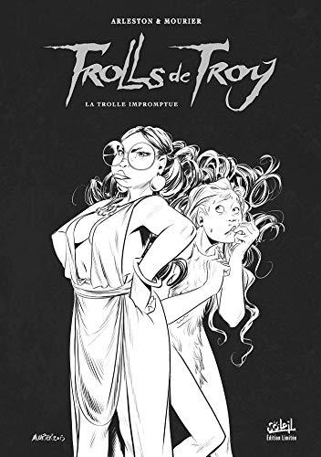Trolls de Troy T17 - Édition NB: La Trolle impromptue - Tirage Limité NB