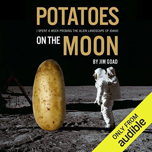 Potatoes on the Moon audiobook cover art
