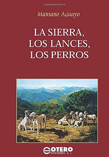 La Sierra, Los Lances, Los Perros