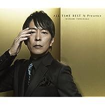 ALL TIME BEST Presence(初回限定盤)(DVD付) (デジタルミュージックキャンペーン対象商品: 400円クーポン)