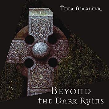 Beyond the Dark Ruins