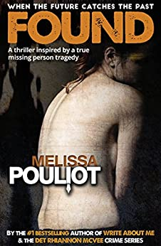 Found (The Missing Annabelle Brown Series Book 2) by [Melissa Pouliot]