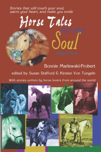 Book: Horse Tales for the Soul, Volume 4 by Bonnie Marlewski-Probert