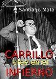 Carrillo cree en el infierno