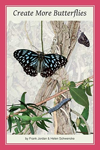 Create More Butterflies A Guide to 48 butterflies and their host plants for South east Queensland product image