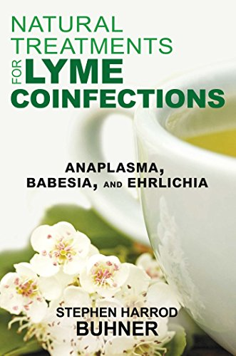 Natural Treatments For Lyme Coinfections: Anaplasma  Babesia  And Ehrlichia