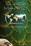Black Market: Companion short story to the Defenders Of Gaia series (English Edition)