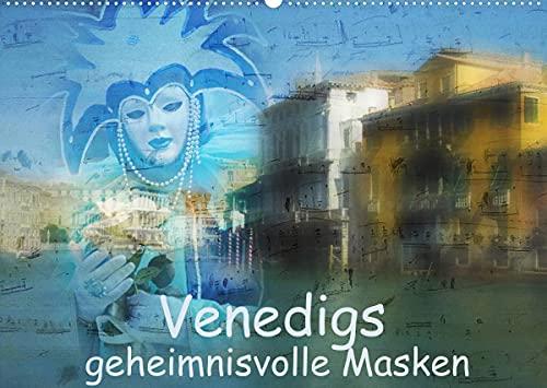 Venedigs geheimnisvolle Masken (Wandkalender 2022 DIN A2 quer)