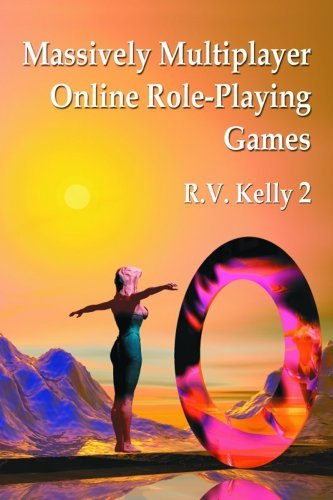Massively Multiplayer Online Role-Playing Games: The People, the Addiction and the Playing Experience (English Edition)