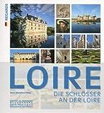 Les Châteaux de la Loire -Allemand- - Editions du Patrimoine - 07/03/2019